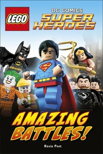 LEGO DC Comics Super Heroes Amazing Battles! (DK Readers Level 2)