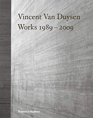Vincent Van Duysen Works 1989 - 2009