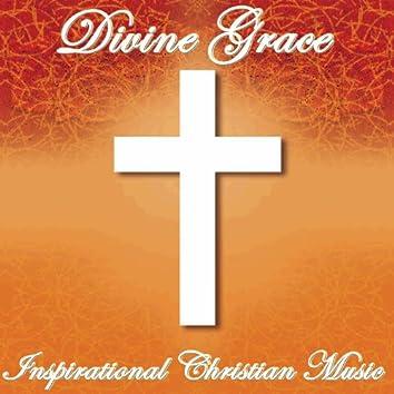 Divine Grace: Inspirational Christian Music