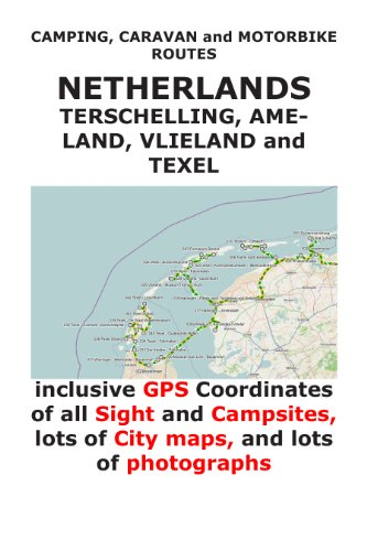 Camping, Caravan and Motorbike Routes: WADDEN SEA ISLANDS (incl.GPS Data) (English Edition)