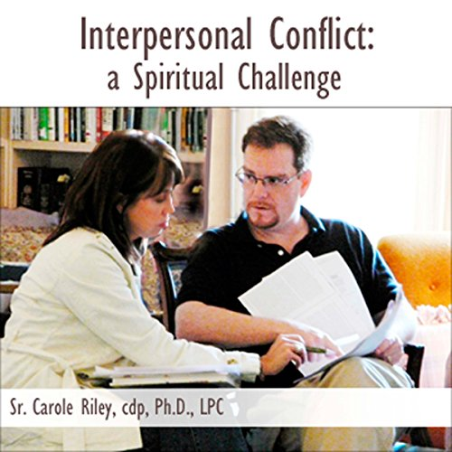 Interpersonal Conflict: A Spiritual Challenge cover art