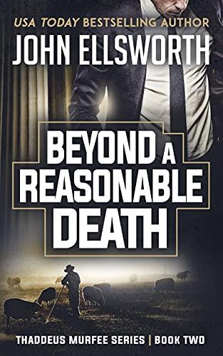 Beyond a Reasonable Death: A Leg...