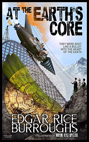 At the Earth's Core (Illustrated) (English Edition)