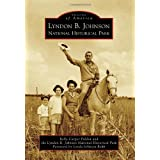 Lyndon B. Johnson National Historical Park (Images of America)