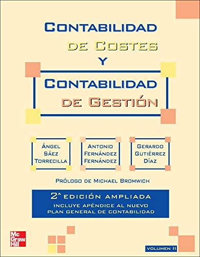 Contabilidad de costes y contabilidad de gesti}n. Vol. 2. 2? Ed. Ampliad a