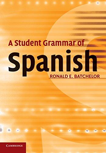A Student Grammar of Spanish (English Edition)
