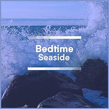 Bedtime Seaside