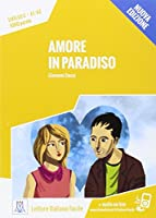Italiano facile: Amore in paradiso. Libro + online MP3 audio