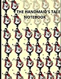 The Handmaid's Tale Notebook: These are practical steps to help you start taking
