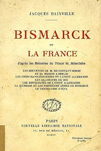 Bismarck et la France (French Edition)