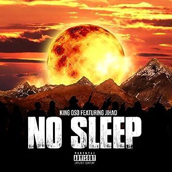 NO Sleep (feat. Jihad)