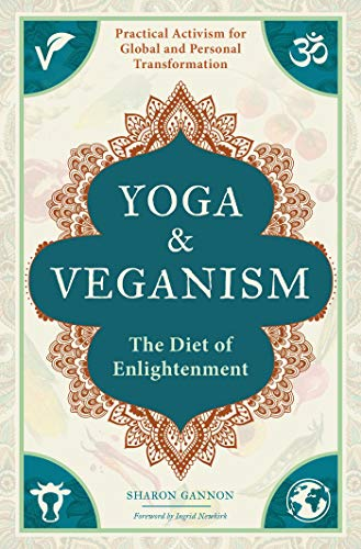 Yoga and Veganism: The Diet of Enlightenment