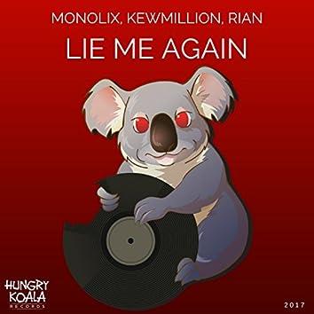 Lie Me Again