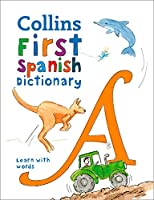 Collins Very First Spanish Dictionary (Collins First Dictionaries)