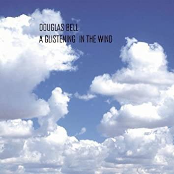 A Glistening In The Wind