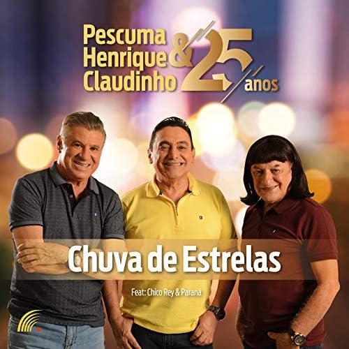 Pescuma & Henrique & Claudinho feat. Chico Rey & Paraná