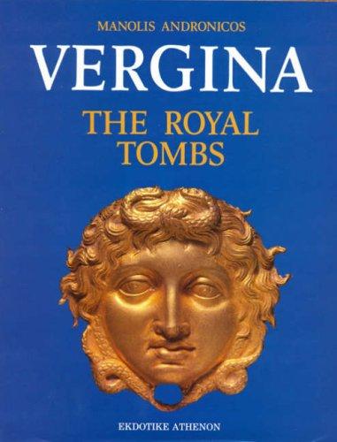 Vergina: the Royal Tombs