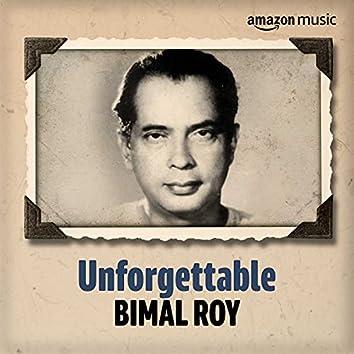 Unforgettable: Best of Bimal Roy