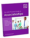 Associateships: A Guide for Owners and Prospective Associates (ADA Practical Guide) (ADA Practical Guides)