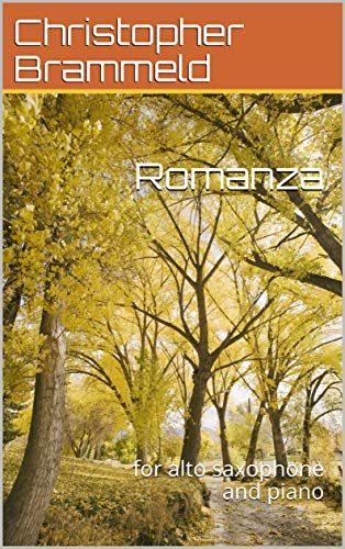 Romanza: for alto saxophone and piano (English Edition)