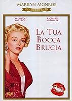 La Tua Bocca Brucia [Italian Edition]