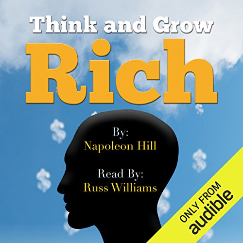 Think and Grow Rich - Read by Russ Williams cover art