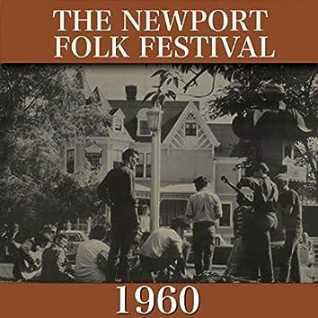 The Newport Folk Festival 1960 (Remasterizado)