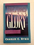 Transformed by His Glory