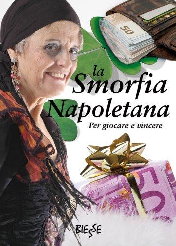 La Smorfia Napoletana (Biesse) (Italian Edition)