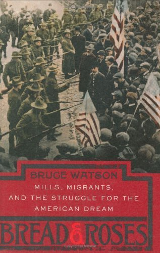 Bread and Roses by Watson, Bruce. (Viking Adult,2005) [Hardcover]