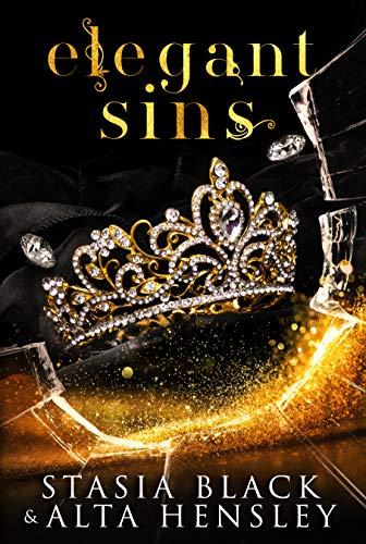 Elegant Sins: A Dark Secret Society Romance (Breaking Belles Book 1)