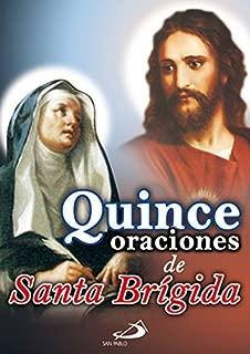 QUINCE ORACIONES DE SANTA BRIGIDA