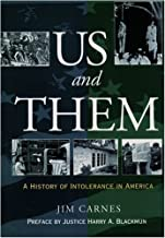 Us and Them: A History of Intolerance in America