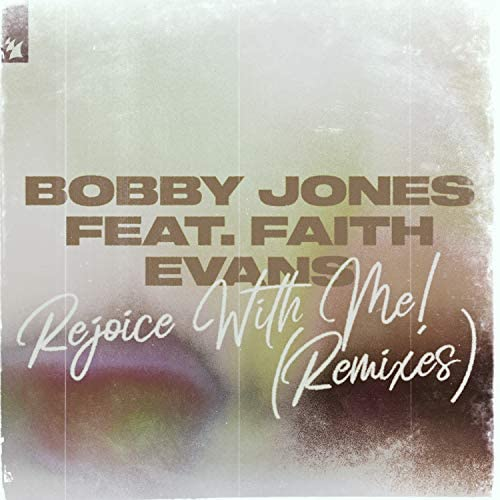 Bobby Jones feat. Faith Evans