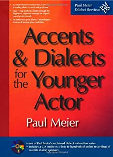 Accents and Dialects for the Younger Actor (CD included)