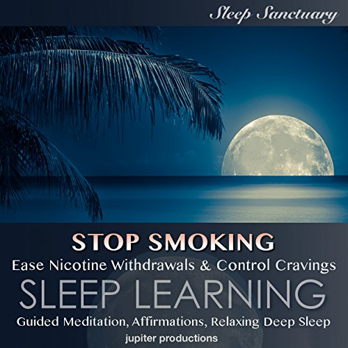 Stop Smoking, Ease Nicotine Withdrawals & Control Cravings cover art