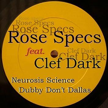 Neurosis Science/Dubby Don't Dallas