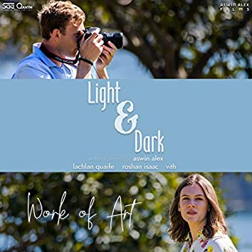 "Work of Art (from ""Light & Dark"")"