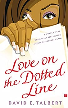 Love on the Dotted Line: A Novel by [David E. Talbert]