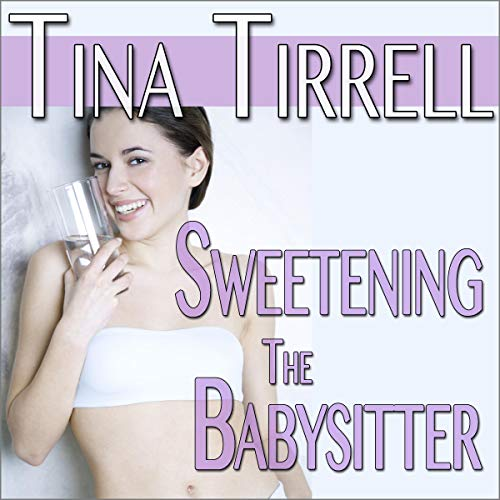 Sweetening the Babysitter cover art
