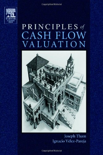 Principles of Cash Flow Valuation: An Integrated Market-Based Approach (Graphics Series)