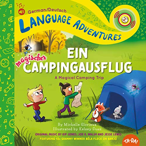 Ein magischer Campingausflug (A Magical Camping Trip, German / Deutsch language edition) (Language Adventures)