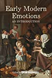 Early Modern Emotions: An Introduction (Early Modern Themes) - Susan Broomhall