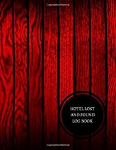 Hotel Lost And Found Log Book: Hotel Lost And Found Log
