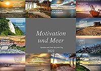 Motivation und Meer (Wandkalender 2022 DIN A2 quer): Zwoelf einmalig wunderschoene Bilder mit tiefgruendigen Motivationsspruechen (Monatskalender, 14 Seiten )