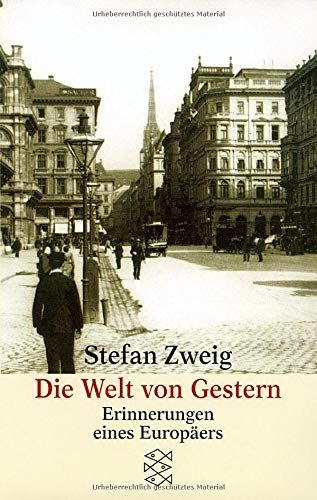 Buchseite und Rezensionen zu 'Die Welt von Gestern. Erinnerungen eines Europäers.' von Stefan Zweig
