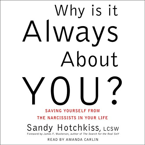 Page de couverture de Why Is It Always About You?