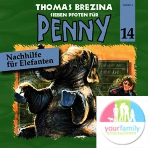 Nachhilfe für Elefanten (Sieben Pfoten für Penny 14) Titelbild