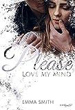 Please, love my mind (Please-Reihe 2)