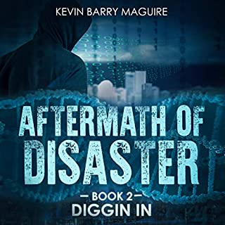 Page de couverture de Aftermath of Disaster, Book 2: Diggin In
